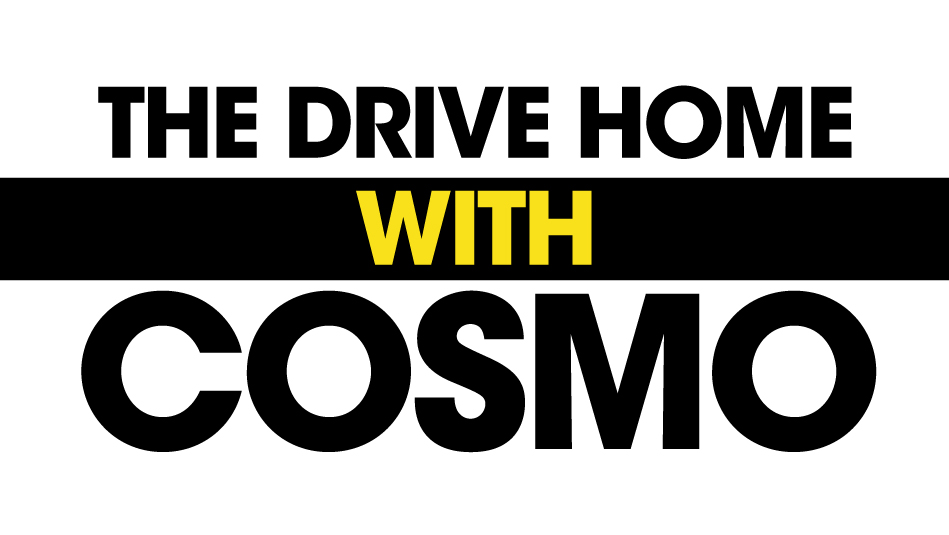Drive Home with Cosmo