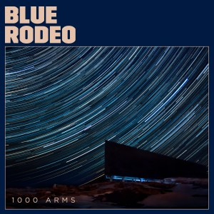 blue_rodeo_1000_arms_CD