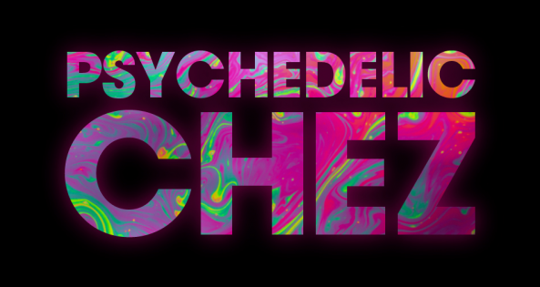 Psychedelic CHEZ with Jacki
